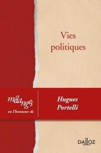 Vies politiques - Nouveauté: Mélanges en l'honneur de Hugues Portelli