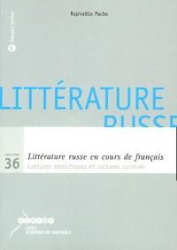 Littérature russe en cours de français : Lectures analytiques et lectures cursives