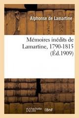 Mémoires inédits de Lamartine, 1790-1815