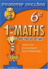 1er en Maths, 6ème (+ corrigés)