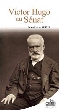 Victor Hugo au Sénat