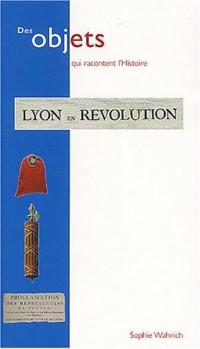 Lyon et la révolution