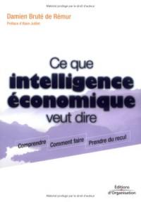 Ce que l'intelligence économique veut dire