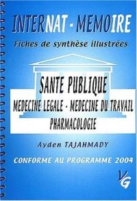 Santé publique. : Médecine légale, Médecine du travail, Pharmacologie
