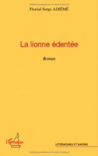 Lionne edentee roman