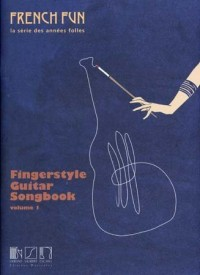 Partitions variété, pop, rock... SALABERT FRENCH FUN - SERIE DES ANNEES FOLLES - FINGERSTYLE GUITAR SONGBOOK VOL.1 Guitare
