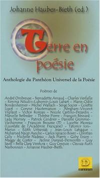 Terre en poésie : Anthologie du Panthéon Universel de la Poésie