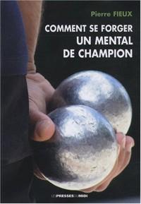 Comment se forger un mental de champion