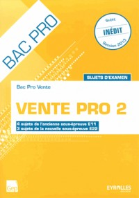 Vente Pro 2 - Sujets d'Examen - (Pochette Eleve)