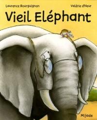 Vieil Eléphant