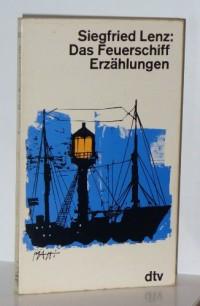 Das Feuerschiff Erzählungen