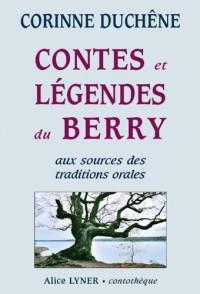 Contes et Legendes du Berry, aux Sources des Traditions Orales