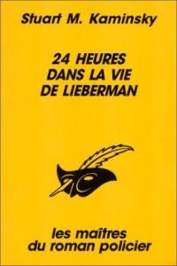 24 heures dans la vie de Lieberman