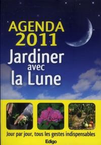 Agenda 2011 Jardiner avec la Lune
