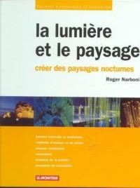 La lumière et le paysage : Créer des paysages nocturnes