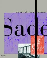 Les vies de Sade : Coffret en 2 volumes