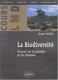 La biodiversité : L'avenir de la planète et de l'homme