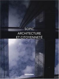 Architecture et citoyenneté : Six cas concrets pour décrire une éthique de promotion