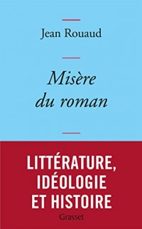 Misère du roman: collection bleue