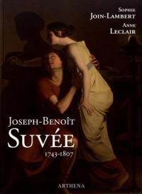 Joseph-Benoît Suvée (1743-1807) : Un peintre entre Bruges, Rome et Paris