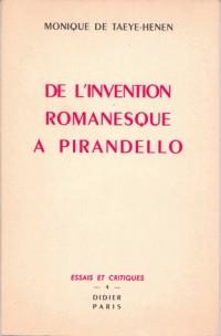 De l'invention romanesque a pirandello.