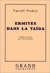 ermites dans la taiga