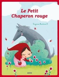 Le Petit Chaperon Rouge (Coll. les Ptits Classiques) - Nouvelle Édition