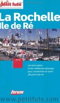 Le Petit Futé La Rochelle, Ile de Ré