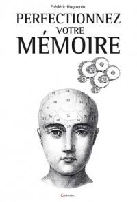 Perfectionnez votre mémoire