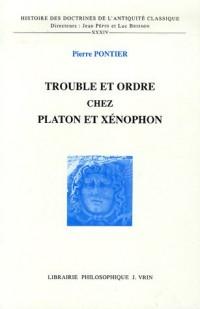 Trouble et odre chez platon et xenophon