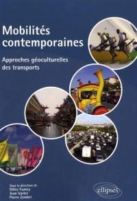 Mobilités contemporaines : Approches géoculturelles des transports