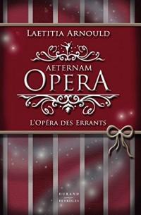 Aeternam Opera - L'Opéra des Errants