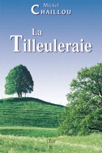 Tilleuleraie (la)