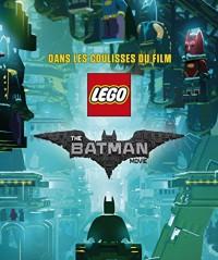 Cine Télé Lego Batman Movie,les Coulisses du Film