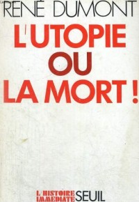 Utopie ou la mort (l')                                                                        022796