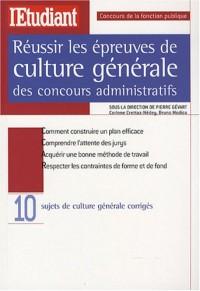 Réussir les épreuves de culture générale des concours administratifs