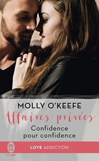Affaires privées, Tome 2 : Confidence pour confidence