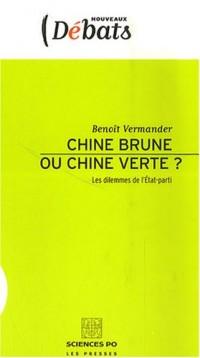 Chine brune ou Chine verte ? : Les dilemmes de l'Etat-parti