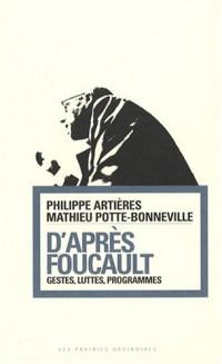 D'après Foucault : Gestes, luttes, programmes
