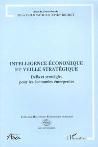 Intelligence économique et veille stratégique : Défis et stratégies pour les économies émergentes