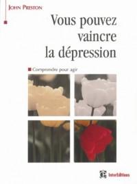 Vous pouvez vaincre la dépression
