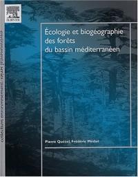 Ecologie et biogéographie des forêts du bassin méditérranéen