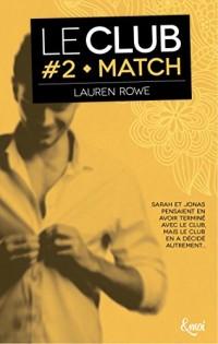 Match: Le Club - Volume 2