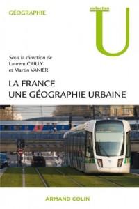 La France - Une géographie urbaine