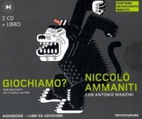 Giochiamo? Audiolibro. 2 CD Audio. Con libro
