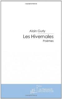 Les Hivernales: Poèmes