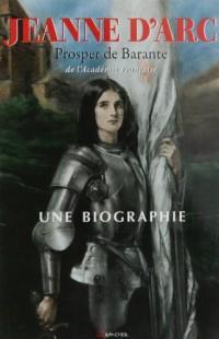Jeanne d'Arc : Une biographie