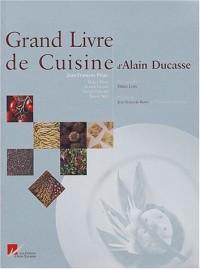 Le Grand Livre de cuisine d'Alain Ducasse