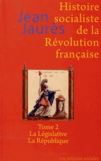 Histoire Socialiste de la Revolution Française Volume 2