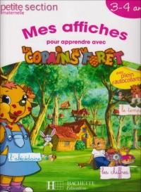 Mes affiches pour apprendre avec les Copains de la Forêt : Petite Section Maternelle 3-4 ans